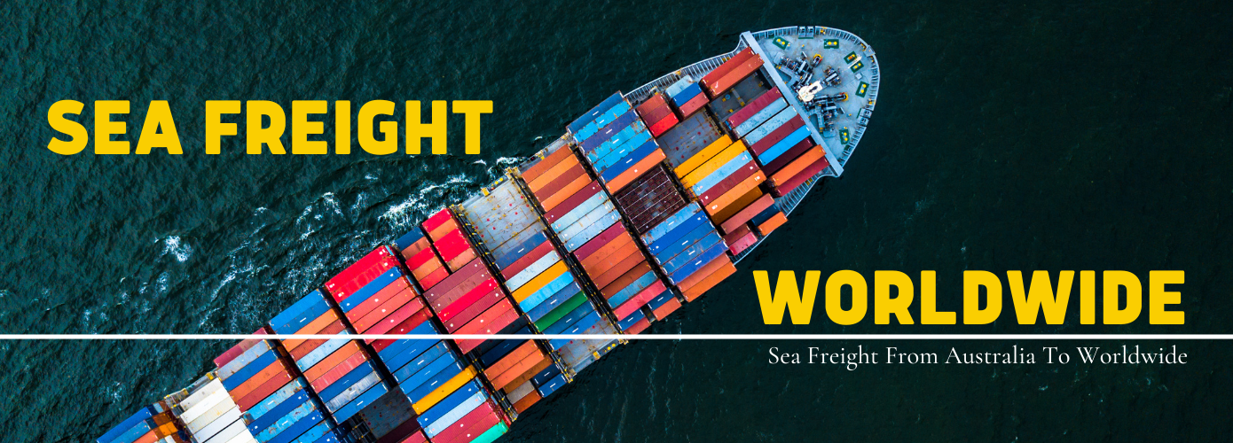 Sea Freight From Australia To Worldwide